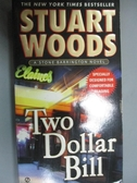【書寶二手書T2/原文小說_HOB】Two Dollar Bill_Woods, Stuart