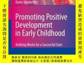 二手書博民逛書店Promoting罕見Positive Development In Early ChildhoodY2555