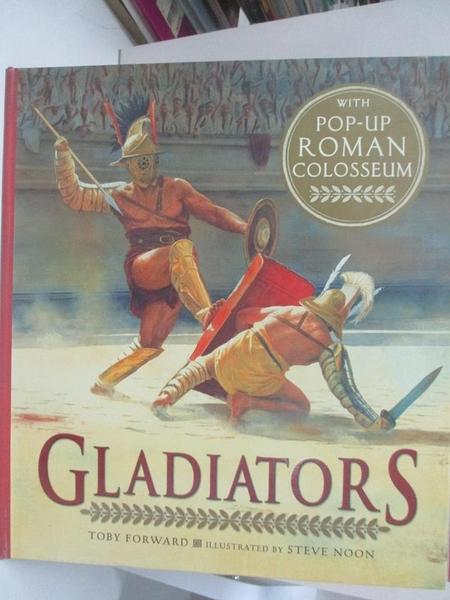 【書寶二手書T2/少年童書_DRO】Gladiators_Toby Forward