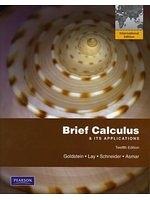 二手書博民逛書店 《Brief Calculus & Its Applications》 R2Y ISBN:9780321629227│Lay