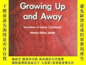 二手書博民逛書店Growing罕見Up And Away: Narratives