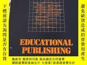 二手書博民逛書店EDUCATIONAL罕見PUBLISHING EXPERIEN