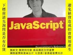 二手書博民逛書店JavaScript罕見Programmer s Reference (Wrox Programmer to Pr