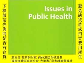 二手書博民逛書店Issues罕見In Public HealthY364682 Pomerleau, Joceline  Mc