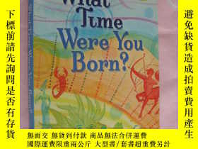 二手書博民逛書店What罕見time were you born? 根據出生時間