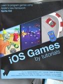 【書寶二手書T3/電腦_QXY】IOS Games by Tutorials_Ray Wenderlich, Mike