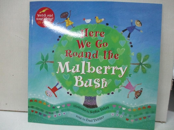 【書寶二手書T1/少年童書_DW4】Here We Go Round the Mulberry Bush_Fatus