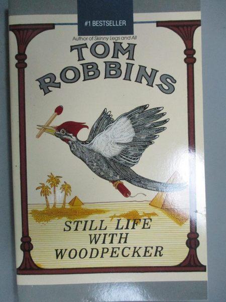 【書寶二手書T3/原文小說_HCN】Still Life With Woodpecker_Tom Robbins, To