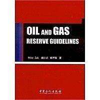 簡體書-十日到貨 R3YY【Oil and Gas Reserve Guide 】 9787511429766 中國石化出版社有...