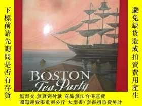 二手書博民逛書店Boston罕見Tea Party (大16開,硬精裝) 【詳見