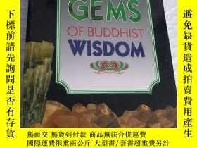 二手書博民逛書店Gems罕見of Buddhist Wisdom 英文原版 【略