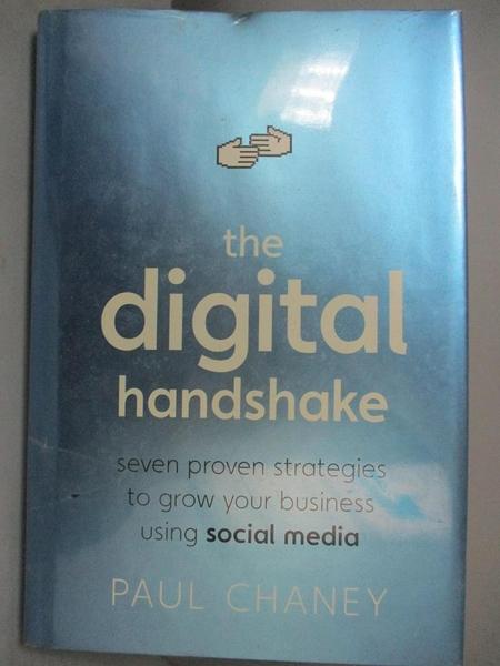 【書寶二手書T1/電腦_XBW】The Digital Handshake: Seven Proven Strategies..._Chaney