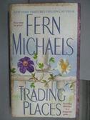 【書寶二手書T9/原文小說_OAB】Trading Places_Fern Michales