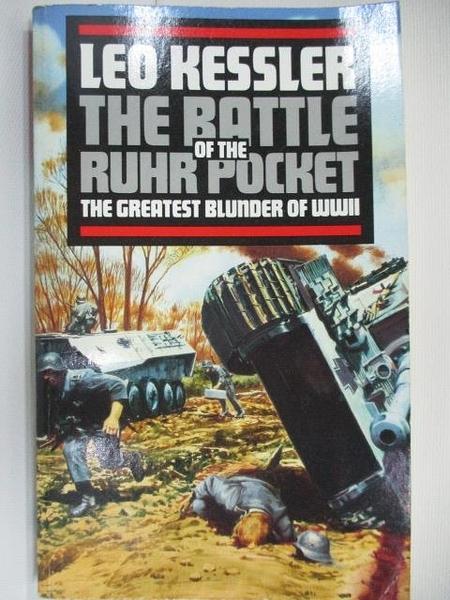 【書寶二手書T4/原文小說_AG5】The Battle of The Ruhr Pocket_Leo Kessler