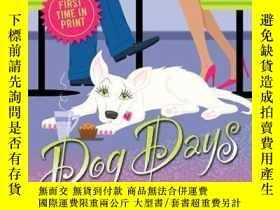 二手書博民逛書店Dog罕見Days (Tor Book)-三伏天(Tor Book)Y346464 Elsa Watson T