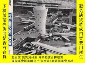 二手書博民逛書店The罕見Airport Book From Landing F