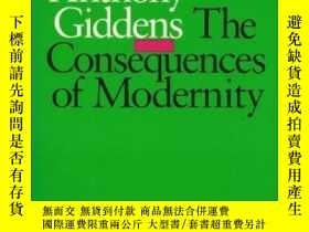 二手書博民逛書店The罕見Consequences Of ModernityY307751 Anthony Giddens P