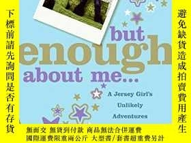 二手書博民逛書店But罕見Enough About MeY255562 Dunn, Jancee Harpercollins