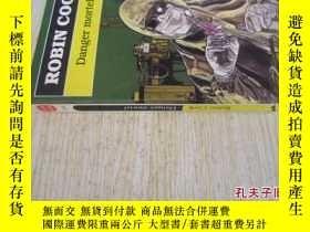 二手書博民逛書店法文原版罕見Danger Mortel by Robin CookY7215 Robin Cook Livre
