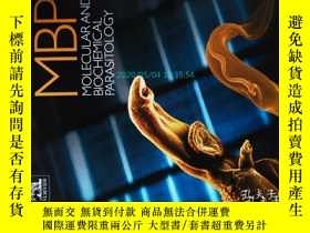 二手書博民逛書店Molecular罕見and Biochemical Parasitology(Journal)10 2017寄生