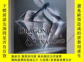 二手書博民逛書店Fly罕見like a Dragonfly & Shine Li