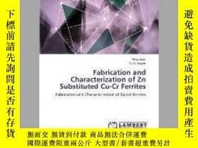 二手書博民逛書店Fabrication罕見and Characterization of Zn Substituted Cu-Cr