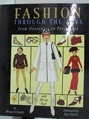 【書寶二手書T7/兒童文學_EGP】Fashion Through the Ages_Knight, Margaret/ Dalziel, Kim (ILT)