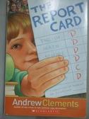 【書寶二手書T2/語言學習_HCN】Report Card_ANDREW CLEMENTS