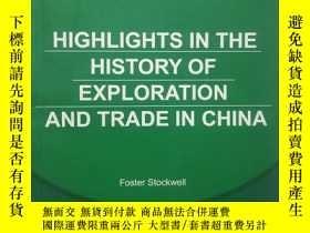 二手書博民逛書店罕見中國;探險與貿易簡史Y23715 FOSTER STOCKW