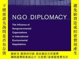 二手書博民逛書店NGO罕見Diplomacy: The Influence of Nongovernmental Organiza