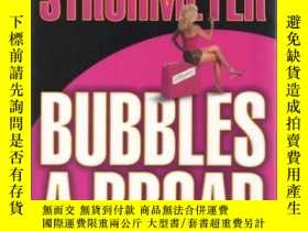 二手書博民逛書店Bubbles罕見a Broad [Hardcover] by