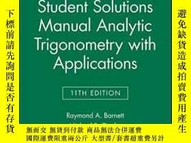 二手書博民逛書店Student罕見Solutions Manual Analytic Trigonometry With Appl
