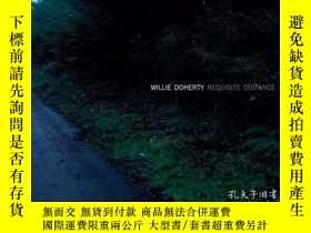 二手書博民逛書店Willie罕見Doherty Requisite DistanceY362136 Charles Wylie