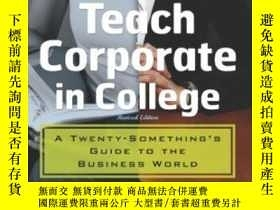 二手書博民逛書店They罕見Don t Teach Corporate In College, Revised Edition