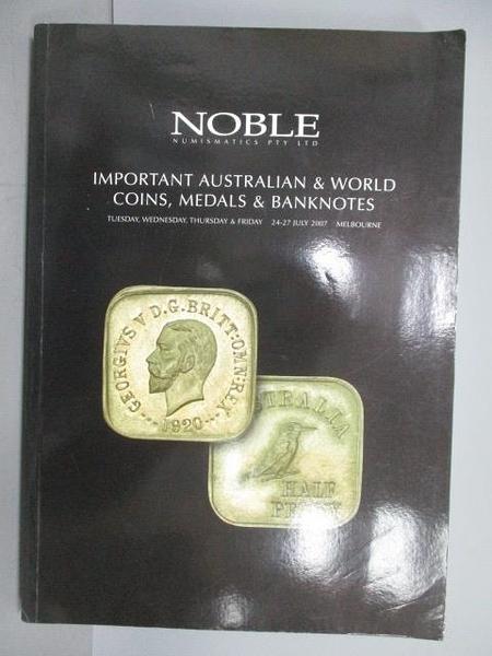 【書寶二手書T1/收藏_PMZ】Noble Numismatics Pty Ltd_Important Australian…2007/7
