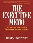 二手書博民逛書店《The Executive Memo: A Guide to Persuasive Business Communications》 R2Y ISBN:0471571717