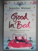 【書寶二手書T2/原文小說_OOF】Good in Bed_Jennifer Weiner
