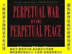 二手書博民逛書店Perpetual罕見War For Perpetual PeaceY364682 Gore Vidal Na