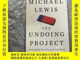 二手書博民逛書店The罕見Undoing Project:A Friendship That Changed Our Minds奇