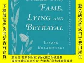 二手書博民逛書店Freedom,罕見Fame, Lying And BetrayalY364682 Leszek Kolako