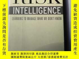 二手書博民逛書店Risk罕見Intelligence: Learning to Manage What We Don t Know