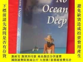 二手書博民逛書店No罕見Ocean Deep (小16開 ) 【詳見圖】Y546