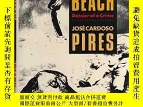 二手書博民逛書店Ballad罕見Of Dogs BeachY364682 Jose Cardoso Pires Beaufo