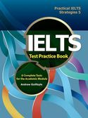 Practical IELTS Strategies 5:IELTS Test Practice Book