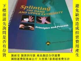 二手書博民逛書店Splinting罕見the Hand and Upper Ex