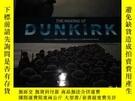 全新書博民逛書店TheMaking of Dunkirk 英文原版精裝Y1248