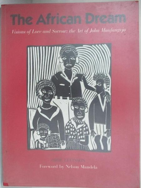 【書寶二手書T1/藝術_DUX】The African Dream: Visions of Love and Sorrow…