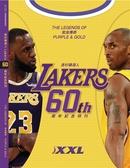 XXL 美國職籃聯盟雜誌特刊:洛杉磯湖人隊60周年紀念特輯(60 Years of Purple a..