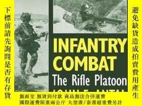 二手書博民逛書店Infantry罕見Combat: The Rifle Platoon: An Interactive Exerc