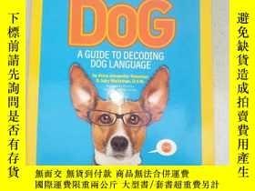 二手書博民逛書店原版英文書籍罕見How to Speak Dog: A Guid